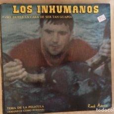 Musique de collection: LOS INHUMANOS: ME DUELE LA CARA DE SER TAN GUAPO. Lote 194216507