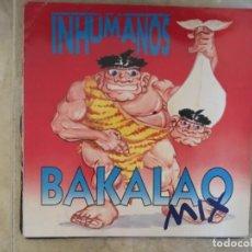 Música de colección: LOS INHUMANOS: BAKALAO MIX. Lote 194216730