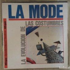 Música de colección: LA MODE: (ESPECIAL MAXI VERSION) LA EVOLUCIÓN DE LAS COSTUMBRES. Lote 194217822
