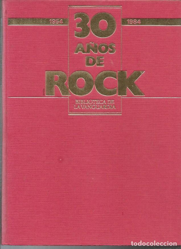 30 AÑOS DE ROCK 1954 1984 BIBLIOTECA LA VANGUARDIA (Música - Varios)
