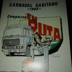 Música de colección: CARNAVAL DE CÁDIZ LIBRETO COMPARSA EN RUTA 1985. Lote 194782595