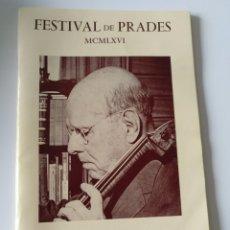 Música de colección: PROGRAMA FESTIVAL D PRADES PAU CASALS ANY 1966 . 90 ANIVERSARI. Lote 195567248