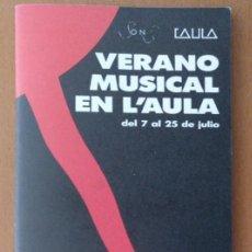 Música de colección: FOLLETO PROGRAMA VERANO MUSICAL EN L'AULA DE MUSICA BARCELONA 1986 CATALAN Y CASTELLANO. Lote 203158553