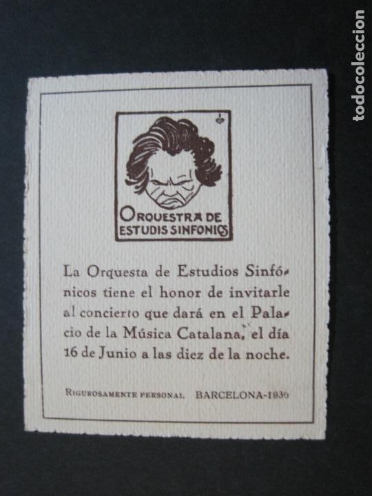 Música de colección: BARCELONA-ORQUESTRA DE ESTUDIS SINFONICS-INVITACION PALAU DE LA MUSICA-AÑO 1930-VER FOTOS-(69.906) - Foto 2 - 204086265