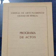 Música de colección: I BIENAL DE FLAMENCO SEVILLA 1980 //PROGRAMA DE ACTOS// GUALBERTO (SMASH) FOSFORITO CALIXTO SANCHEZ. Lote 204128831