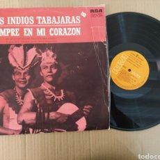 Música de colección: RML REF:R400R DISCO VINILO GRANDE - LOS INDIOS TABAJARAS - SIEMPRE EN MI CORAZON. Lote 205724551