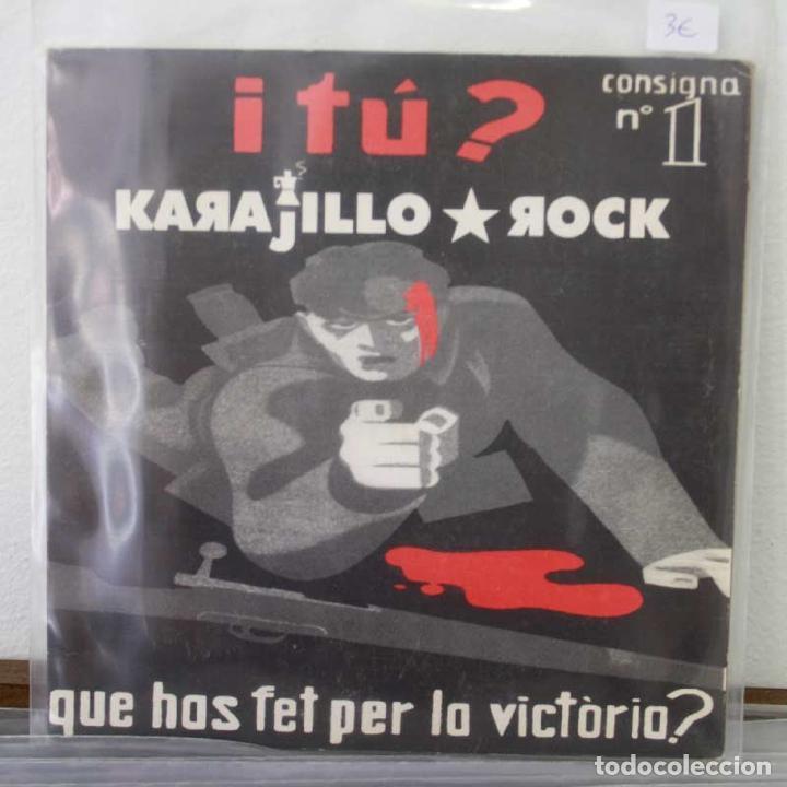 I TÚ QUE HOS FET PER LA VICTÒRIA? - KARAJILLO ROCK - VINILO EP SEGUNDA MANO (Música - Varios)