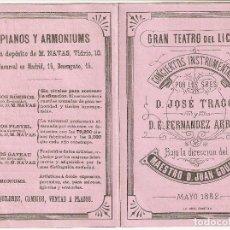 Musique de collection: BARCELONA. GRAN TEATRO DEL LICEO. 1882. PROGRAMA CONCIERTOS INSTRUMENTALES. JOSÉ TRAGÓ Y ARBÓS.. Lote 206534296