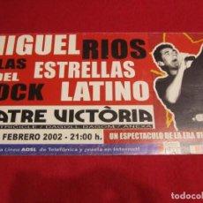 Música de colección: MIGUEL RIOS POSTER CONCIERTO BARCELONA FEBREO 2002. Lote 206584100