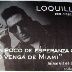 Música de colección: LOQUILLO. POSTER. 70 X 99,5 CMS... Lote 206590332