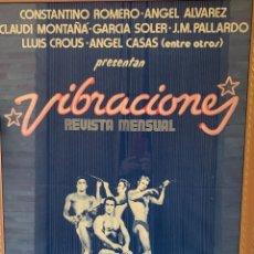 Música de colección: VIBRACIONES POSTER PROMOCIONAL . ANGEL CASAS . ANGEL ALVAREZ . ROMERO . MONTAÑA . SOLER . PALLARDO. Lote 207217467