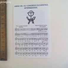 Musique de collection: FOLLETO HIMNO DEL XLV CONGRESO EUCARISTICO INTERNACIONAL. SEVILLA 1993. Lote 209604547