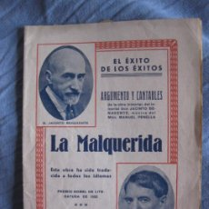 Musica di collezione: LA MALQUERIDA. JACINTO BENAVENTE. MUSICA MANUEL PENELLA. ARGUMENTO Y CANTABLES.. Lote 210360891