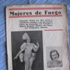 Musica di collezione: MUJERES DE FUEGO. GONZALEZ DEL CASTILLO Y MUÑOZ ROMAN. MUSICA FRANCISCO ALONSO.. Lote 210381423