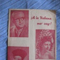 Musica di collezione: A LA HABANA ME VOY. ANTONIO Y MANUEL PASO. MUSICA ALONSO Y MONTORIO.. Lote 210392213