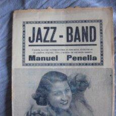 Musica di collezione: JAZZ-BAND LIBRO Y MUSICA DE MANUEL PENELLA. EMILITA ALIAGA.. Lote 210392575