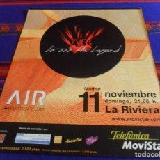 Música de colección: CARTEL CONCIERTO DE AIR 10000 HZ LEGEND Y SEBASTIEN TELLIER SALA LA RIVIERA MADRID 11-11-2001. RARO.. Lote 210641758