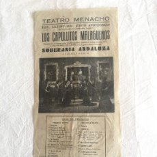 Música de colección: CARTEL MED. FORMATO. CANTE FLAMENCO. TEATRO MENACHO. LOS CAPULLITOS MALAGUEÑOS. BADAJOZ. C.1950.. Lote 210769011