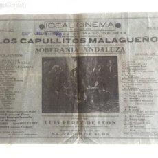 Música de colección: CARTEL MED. FORMATO. LOS CAPULLITOS MALAGUEÑOS. REVISTA SOBERANIA ANDALUZA. IDEAL CINEMA, 1949. RARO. Lote 210776602