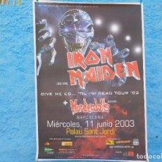 Música de colección: CARTEL DE IRON MAIDEN CONCIERTO EN BARCELONA 2003 GIVE ME ED.. TIL I´M DEAD TOUR 03. Lote 210842791