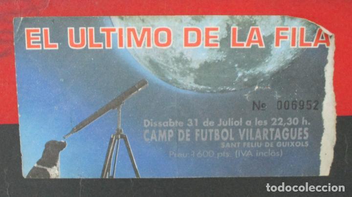 Música de colección: Cartel - El Ultimo de la Fila en Concert - Pavello Fontejau, Girona - Últim Concert - con 6 Entradas - Foto 5 - 211891035