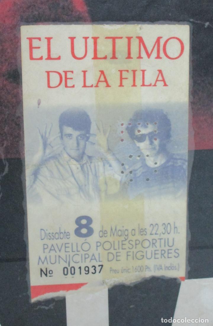 Música de colección: Cartel - El Ultimo de la Fila en Concert - Pavello Fontejau, Girona - Últim Concert - con 6 Entradas - Foto 7 - 211891035
