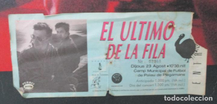 Música de colección: Cartel - El Ultimo de la Fila en Concert - Pavello Fontejau, Girona - Últim Concert - con 6 Entradas - Foto 8 - 211891035