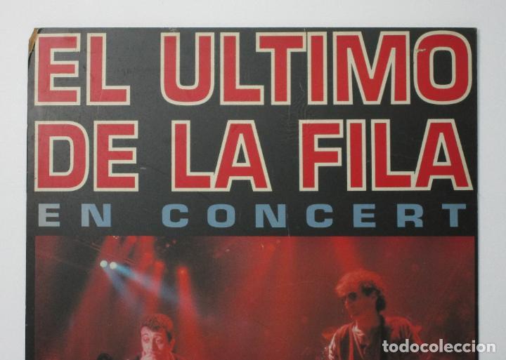 Música de colección: Cartel - El Ultimo de la Fila en Concert - Pavello Fontejau, Girona - Últim Concert - con 6 Entradas - Foto 9 - 211891035