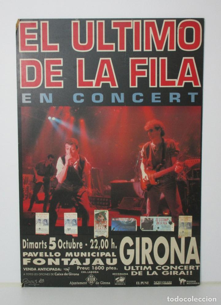 CARTEL - EL ULTIMO DE LA FILA EN CONCERT - PAVELLO FONTEJAU, GIRONA - ÚLTIM CONCERT - CON 6 ENTRADAS (Música - Varios)