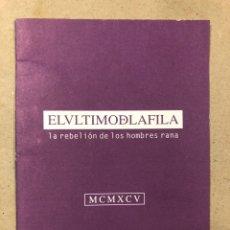 Música de colección: EL ÚLTIMO DE LA FILA. LIBRETO PROMOCIONAL DE LA REBELION DE LOS HOMBRES RANA. PERRO RECORDS CHRYSALI. Lote 216896328