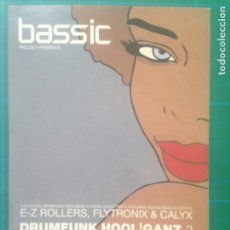 Música de colección: FLYER BASSIC - E-Z ROLLERS - FLYTRONIX - LADY ROLLER KELLY - DJ PRIEST - THE BOMB NOTTINGHAM. Lote 217687128
