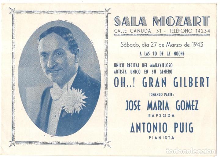 SALA MOZART - OH..! GRAN GILBERT - 1943 - PROGRAMA -10,2 X 30,2 CM. (Música - Varios)