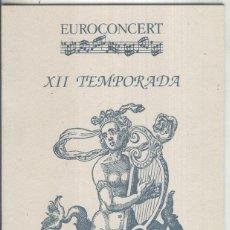 Música de colección: EUROCONCERT XII TEMPORADA: CONCERT 6. Lote 218346755