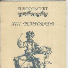 Música de colección: EUROCONCERT XIII TEMPORADA: CONCERT 7. Lote 218346758