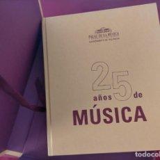 Música de colección: 25 AÑOS DE MUSICA - PALAU DE LA MUSICA DE VALENCIA (ESTUCHE ORIGINAL)DEDICATORIA DE LA REINA SOFIA. Lote 220728998