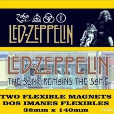 Música de colección: LED ZEPPELIN THE SONG REMAINS THE SAME 2 IMANES 2 MAGNETS. Lote 221539866