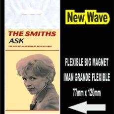 Música de colección: THE SMITHS ASK MORRISSEY FLEXIBLE BIG MAGNET IMAN. Lote 221900083