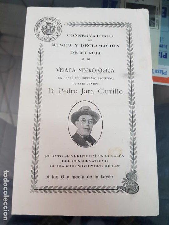 PROGRAMA CONCIERTO VELADA NECROLOGICA PEDRO JARA CARRILLO CONSERVATORIO MUSICA DE MURCIA 1927 (Música - Varios)