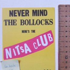 Musica di collezione: FLYER NEVER MIND THE BOLLOCKS EN NITSA CLUB APOLO 2001 DAVE CLARKE ANGEL MOLINA. Lote 223121263