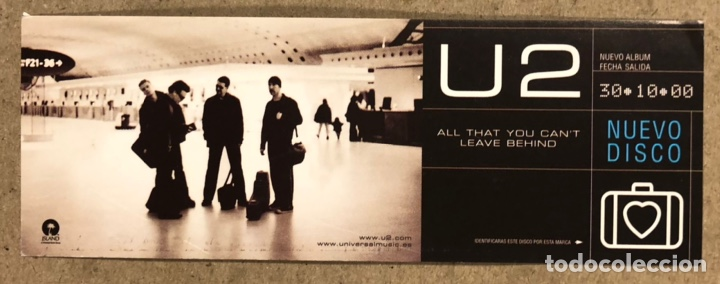 """U2 """"ALL THAT YOU CANT LEAVE BEHIND"""" (2000). PEGATINA SIN USAR. 5 X 14 CMS. (Música - Varios)"""