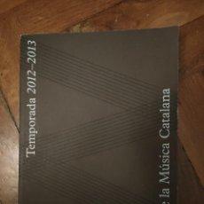 Música de colección: PROGRAMA 160 PG TEMPORADA 2012-2013 PALAU DE LA MÚSICA CATALANA REF ART. Lote 231776625