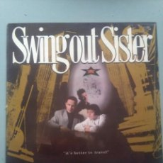 Música de colección: LP SWING OUT SISTER-ITS BETTER TO TRAVEL. Lote 235082600