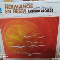 Música de colección: HERMANOS EN FIESTA LETRA Y MÚSICA DE ANTONIO ALCALDE. LP VINILO 1981. PAX. BUEN ESTADO. Lote 235556065