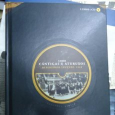 Música de colección: CORO CÁNTIGAS E ATURUXOS REPERTORIO LUCENSE 1918 RAMÓN GONZÁLEZ GONZÁLEZ ESTE LIBRO RECOGE LA HISTOR. Lote 235734605