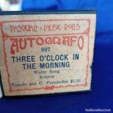 Música de colección: THEE O'CLOCK IN THE MORNING ROLLO PIANOLA AUTÓGRAFO PASCUAL MUSIC 887 WALTZ SONG ROBLEW. Lote 251159485