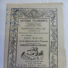 Música de coleção: SOCIEDAD FILARMÓNICA. AUTÓGRAFO Y DEDICATORIA DE LUIS GALVE. LAS PALMAS 1963. Lote 252211805