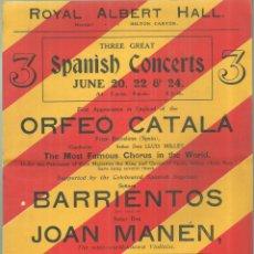 Música de colección: 4003.-ROYAL ALBERT HALL-ORFEO CATALÀ-SOPRANO MARIA BARRIENTOS-VIOLINISTA JOAN MANEN-AÑO 1914. Lote 253792225