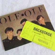 Música de colección: TRAJETA PROMOCIONAL DE OLÉ OLÉ + PASE BACKSTAGE 1984. Lote 253894025