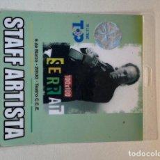 Música de colección: BACKSTAGE JOAN MANUEL SERRAT, GIRA 100X100, VER FOTOS,(3,33 ENVÍO CERTIFICADO). Lote 263174780