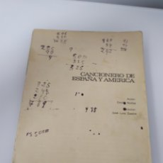 Música de colección: CANCIONERO DE ESPAÑA Y AMERICA - EMILIO NUÑEZ - 1969 -EDIT MAGISTERIO ESPAÑOL - 170 PAG- SIN TAPA. Lote 267390449